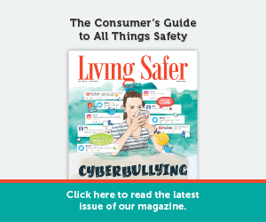 Living Safer Volume 10, Edition 2 | Cyberbullying: How Technology is Pushing Bad Bad Behavior Beyond the Playground