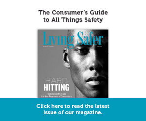 Living Safer Volume 10, Edition 4 | Hard Hitting - The Science of CTE and the New Awareness of Consussions